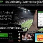 Bets10 Giriş Sorunu ve Çözümü