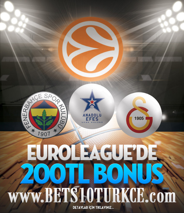 Bets10 Euroleague 200 TL Bonus