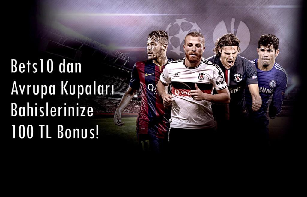 Bets10 Avrupa Kupaları Bonusu