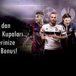 100 TL Avrupa Kupaları Bonusu Bets10 dan