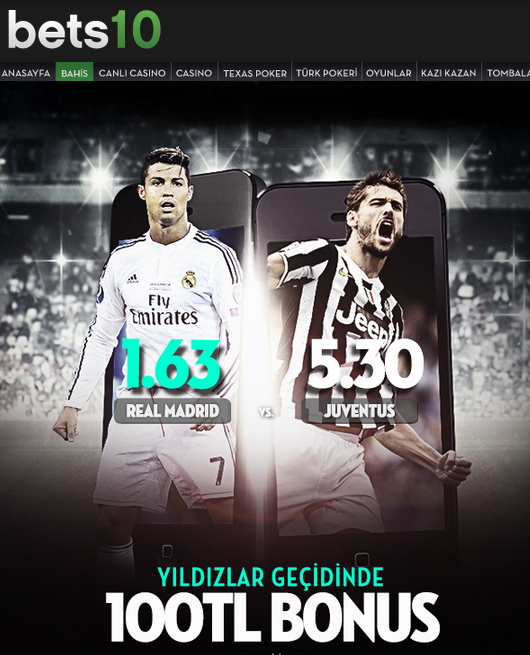Bets10 Real Madrid  Juventus Mobilde 100 TL Bonus