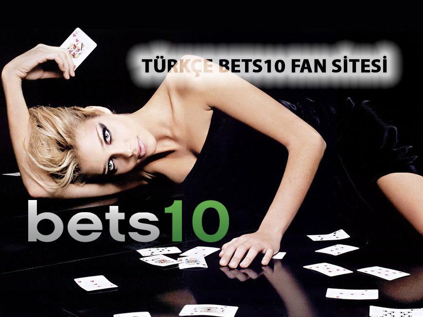 Türkçe Bets10 Fan Sitesi Yeni Adresinde