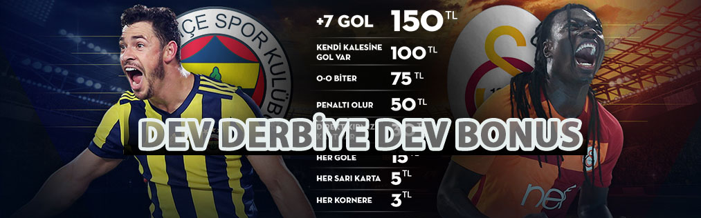 Dev Derbiye Dev Bonus